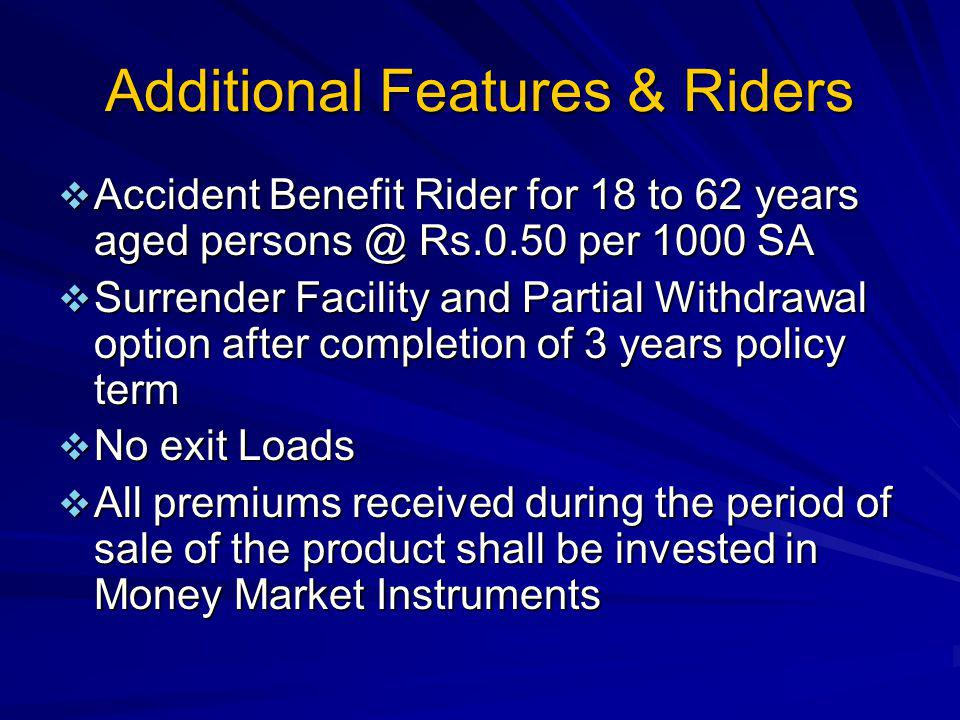 Additional Features & Riders