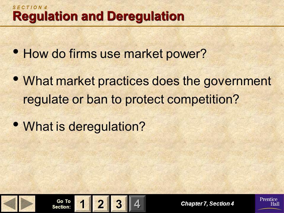 S E C T I O N 4 Regulation and Deregulation