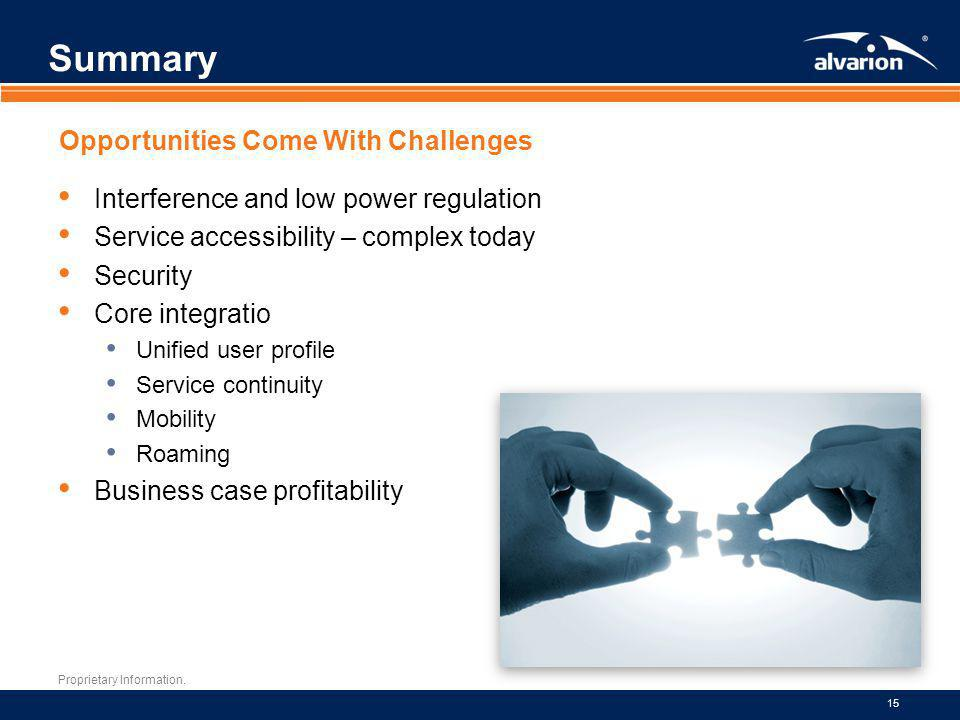 Summary Opportunities Come With Challenges