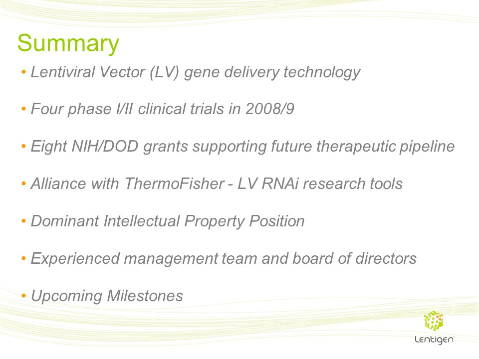 Summary Lentiviral Vector (LV) gene delivery technology