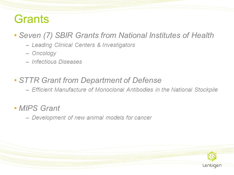 Grants Seven (7) SBIR Grants from National Institutes of Health