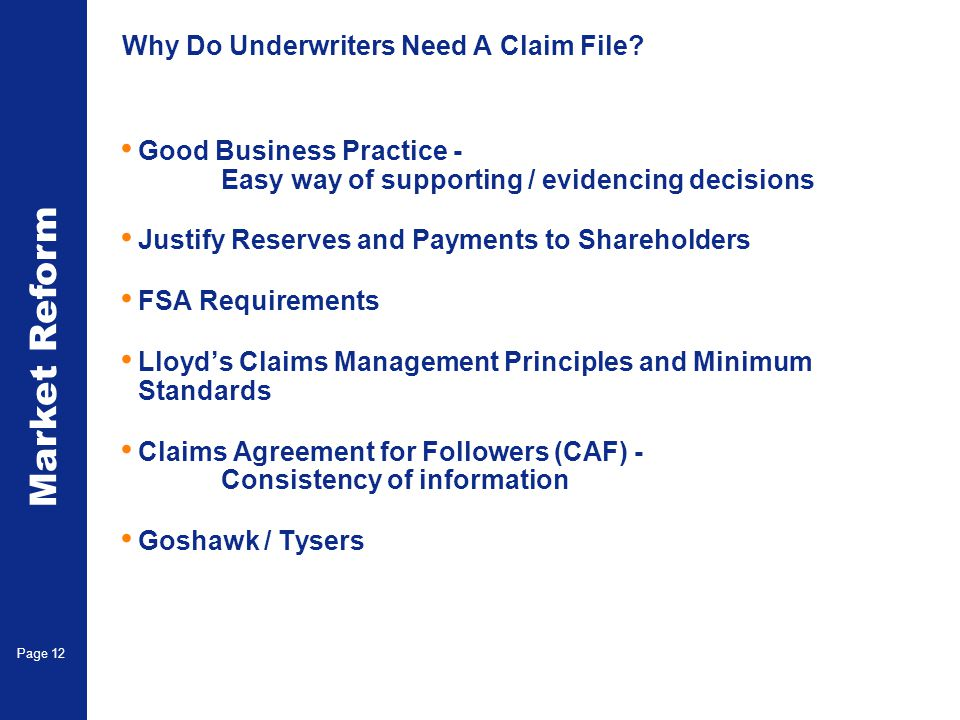 Why Do Underwriters Need A Claim File