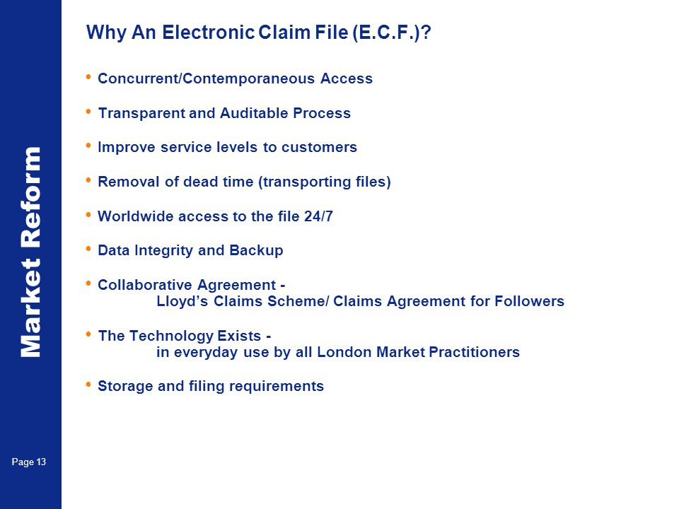 Why An Electronic Claim File (E.C.F.)