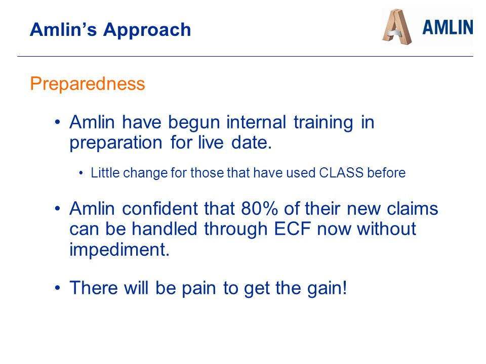 Amlin have begun internal training in preparation for live date.