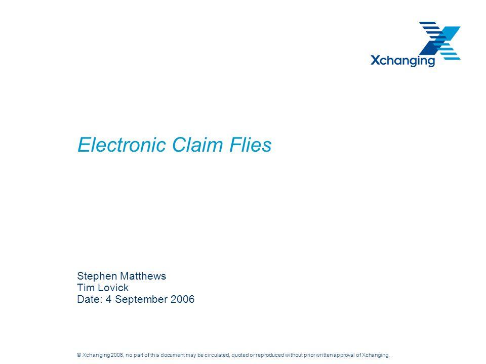 Electronic Claim Flies