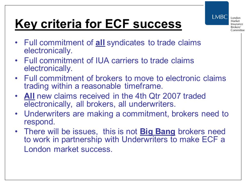 Key criteria for ECF success