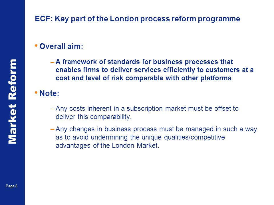 ECF: Key part of the London process reform programme