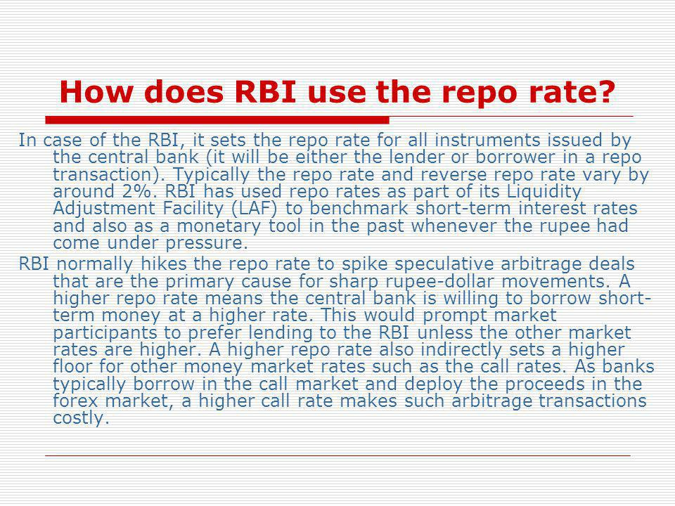 How does RBI use the repo rate