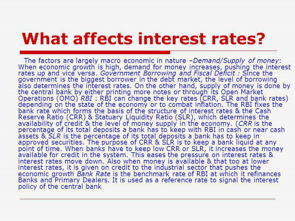 What affects interest rates