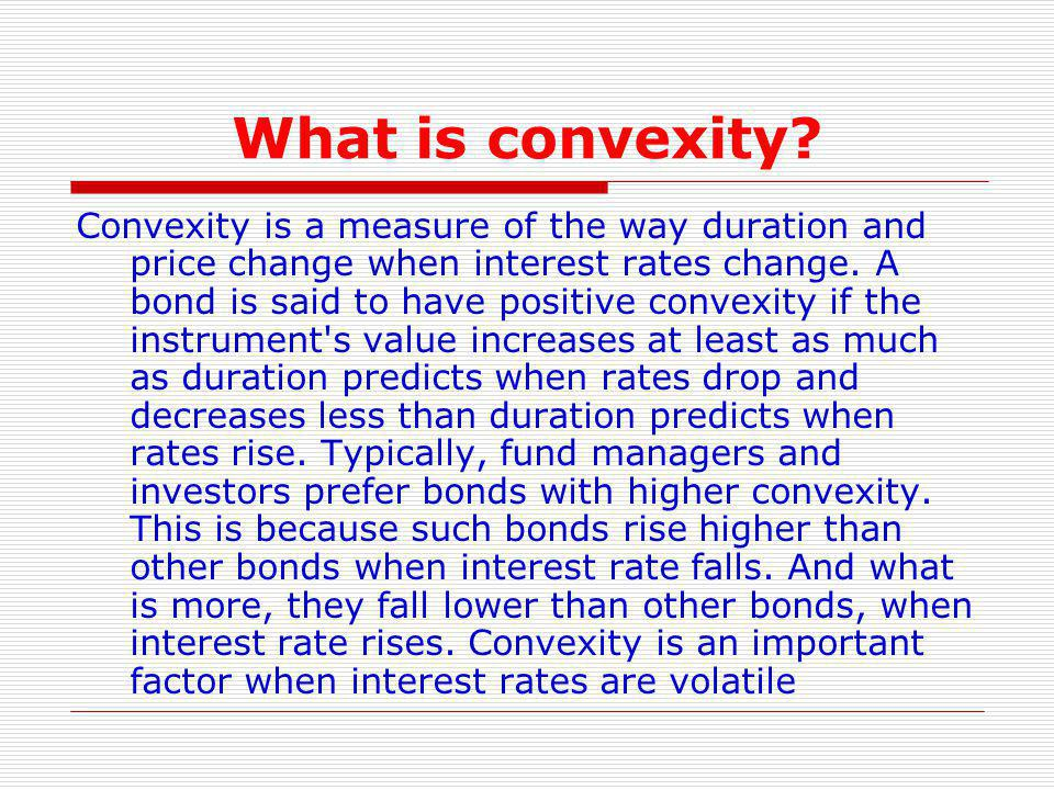 What is convexity