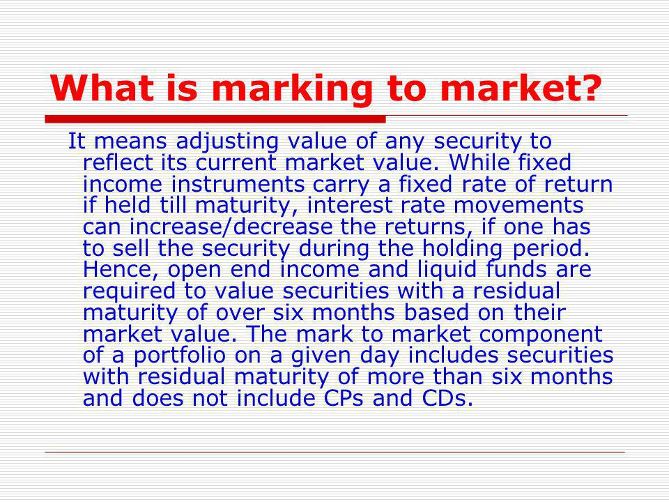 What is marking to market