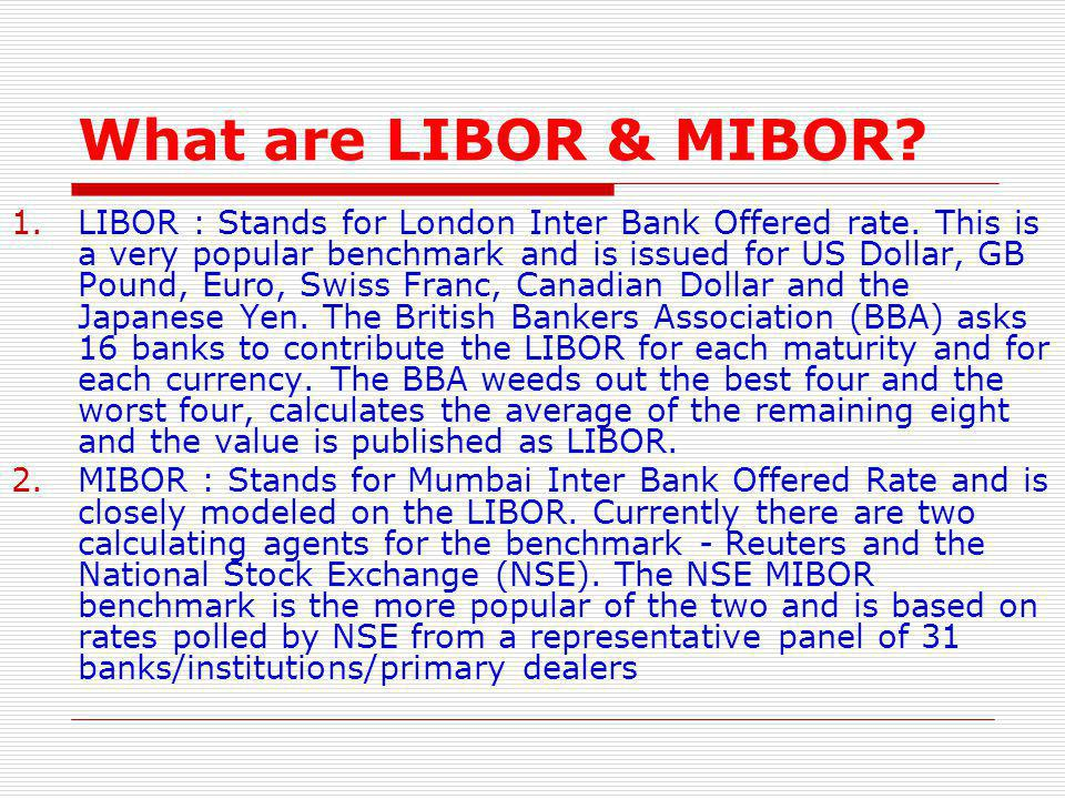 What are LIBOR & MIBOR