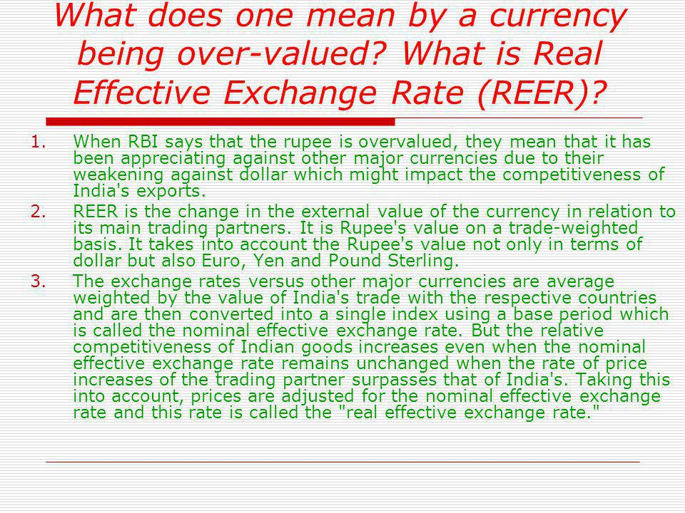 What does one mean by a currency being over-valued