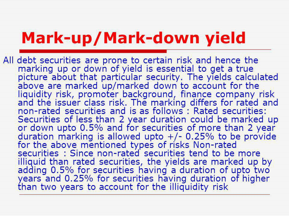 Mark-up/Mark-down yield
