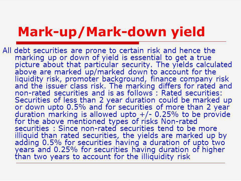 Mark-up/Mark-down yield
