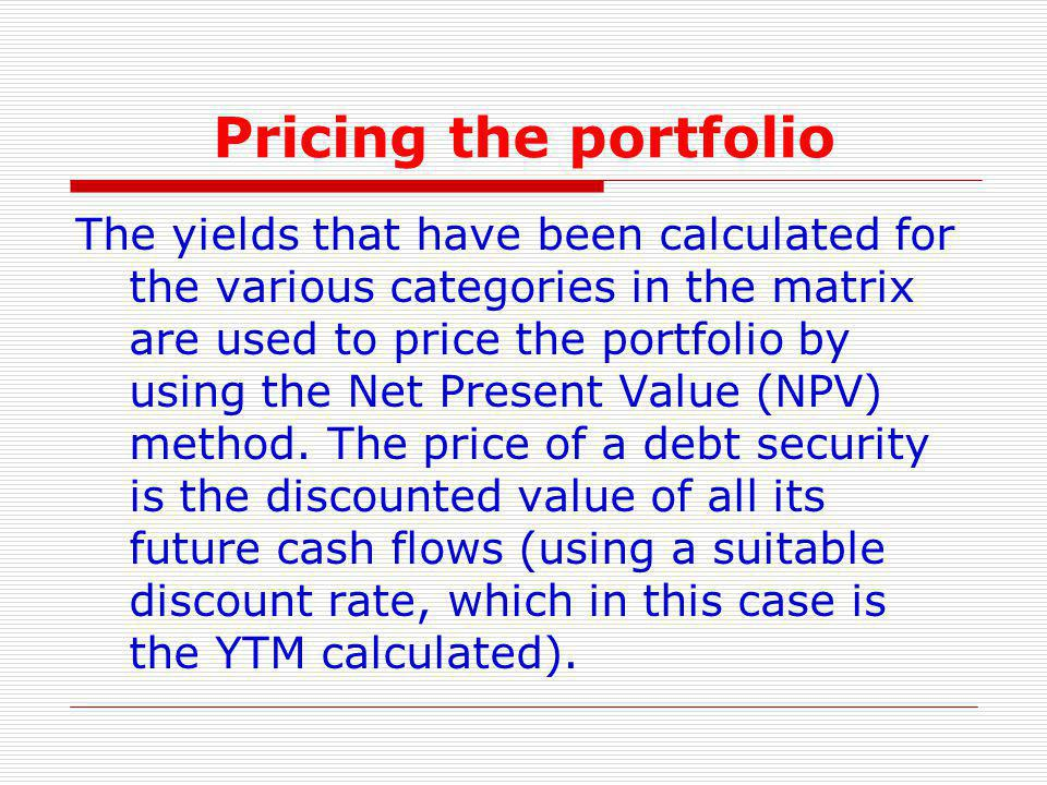 Pricing the portfolio