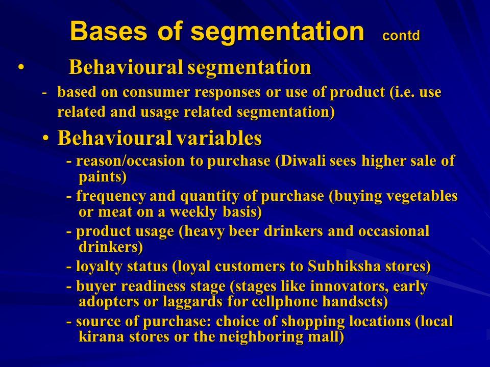 Bases of segmentation contd