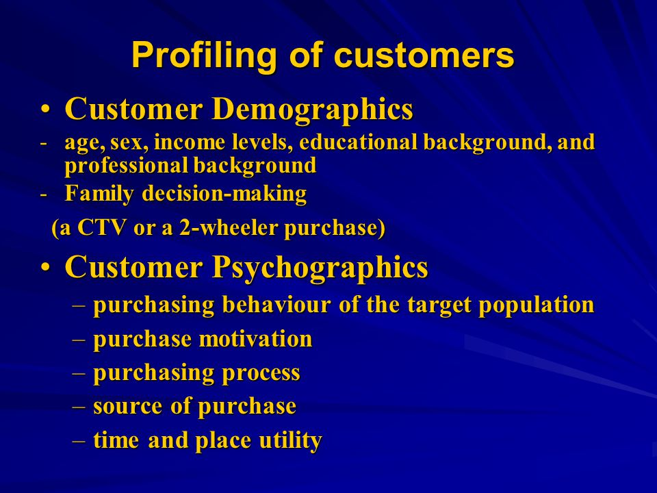 Profiling of customers