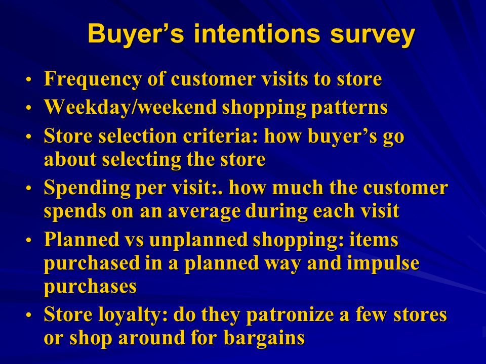 Buyer's intentions survey