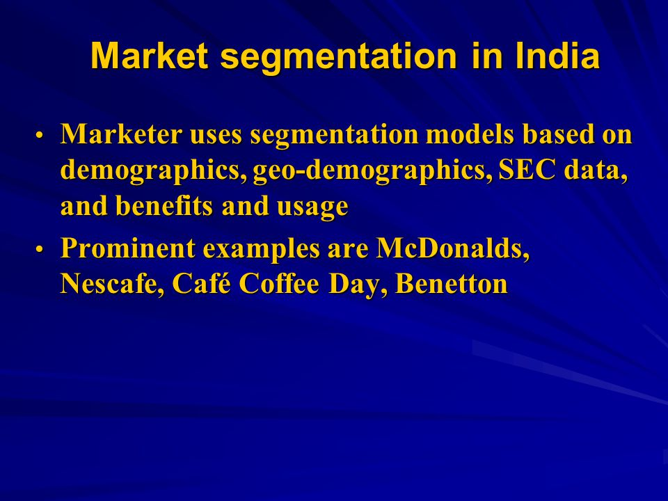 Market segmentation in India