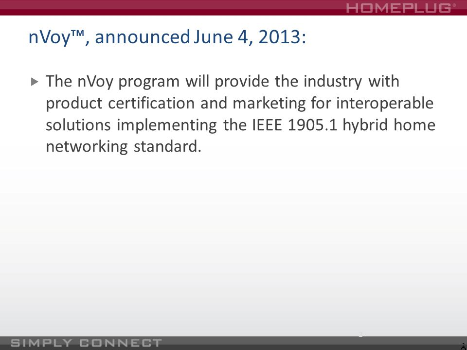 nVoy™, announced June 4, 2013: