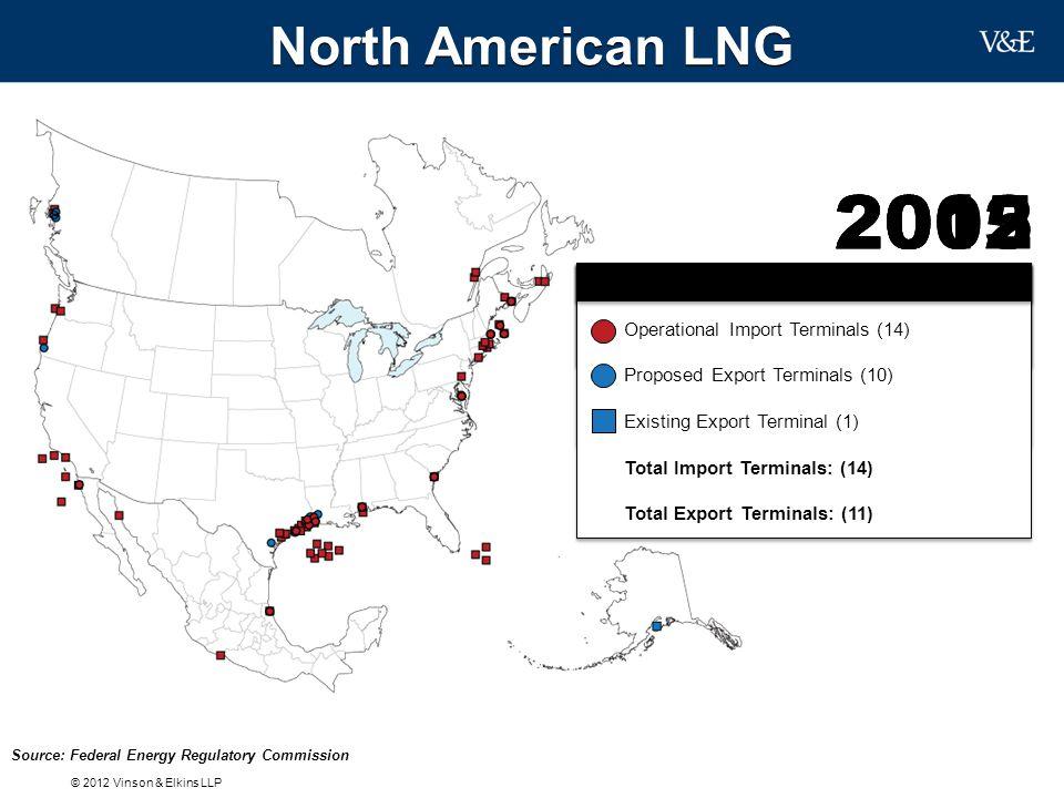 2012 2012 2005 2005 North American LNG LNG Import Terminals