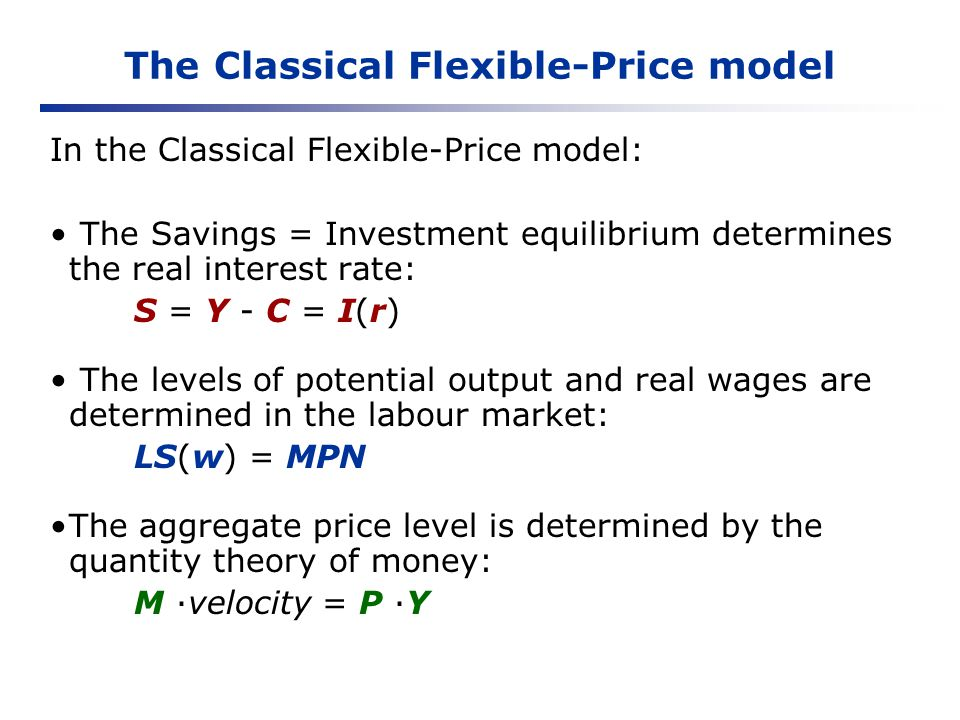 The Classical Flexible-Price model