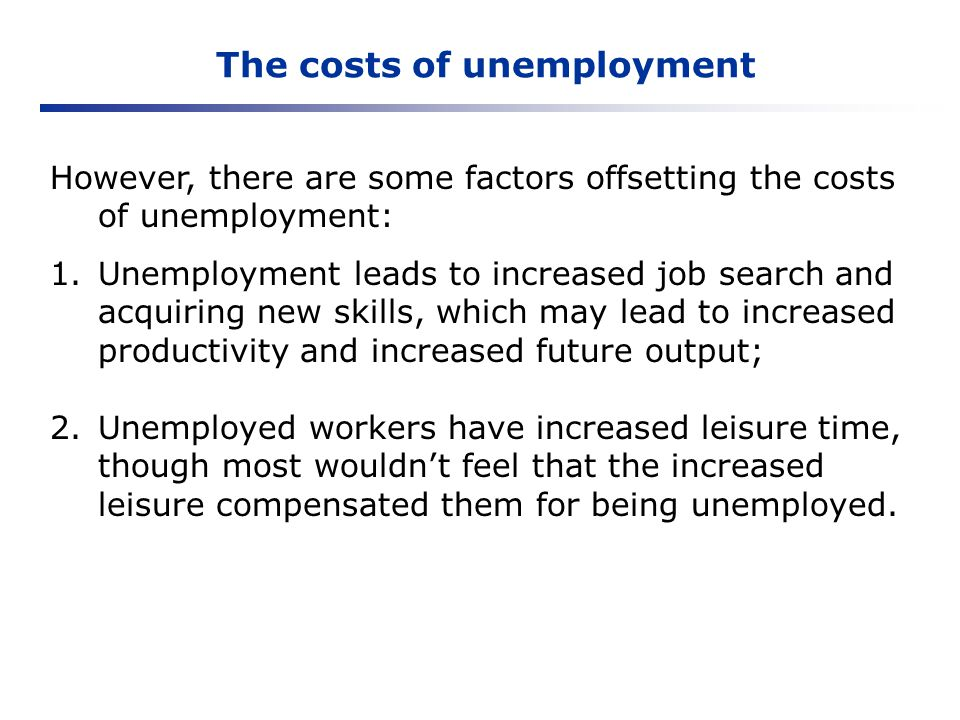 The costs of unemployment