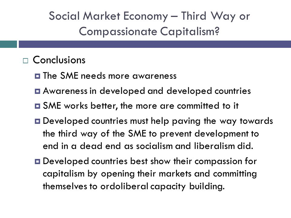 Social Market Economy – Third Way or Compassionate Capitalism