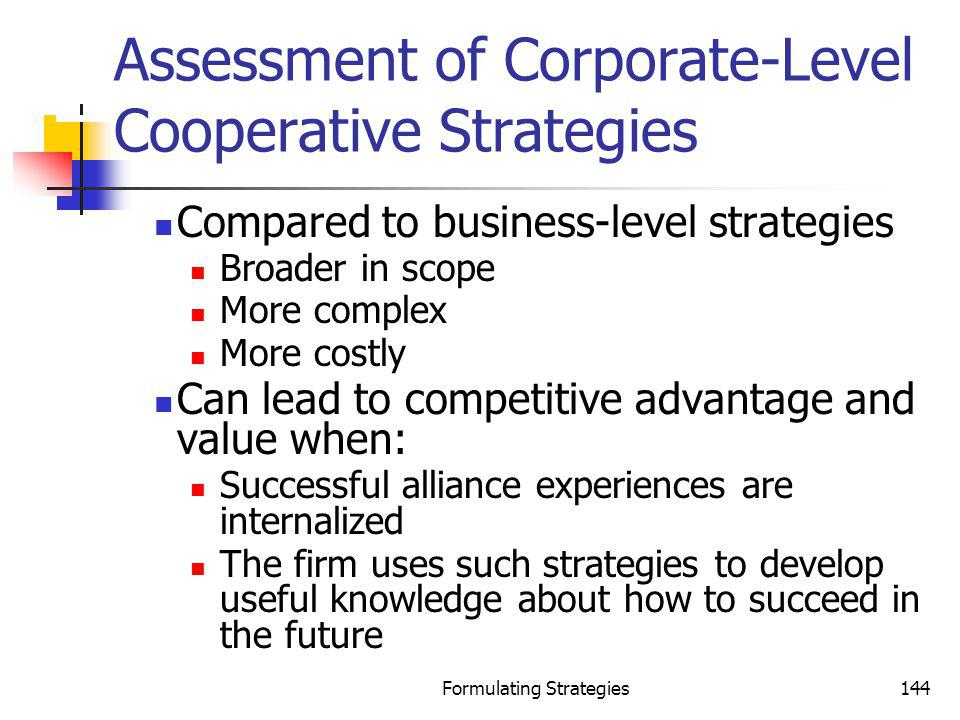 Assessment of Corporate-Level Cooperative Strategies
