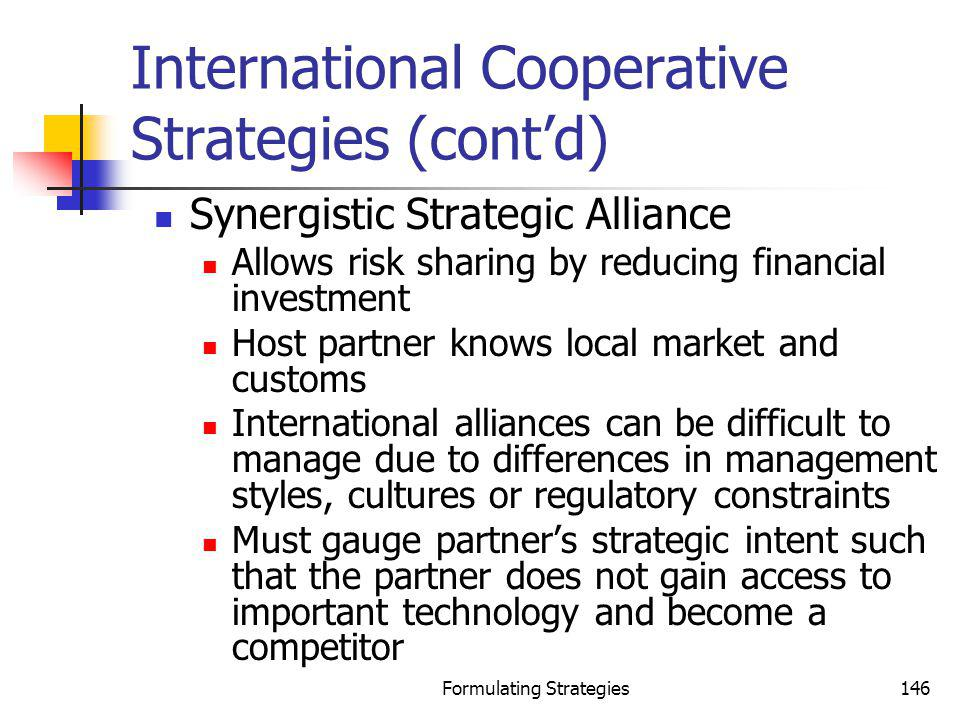 International Cooperative Strategies (cont'd)