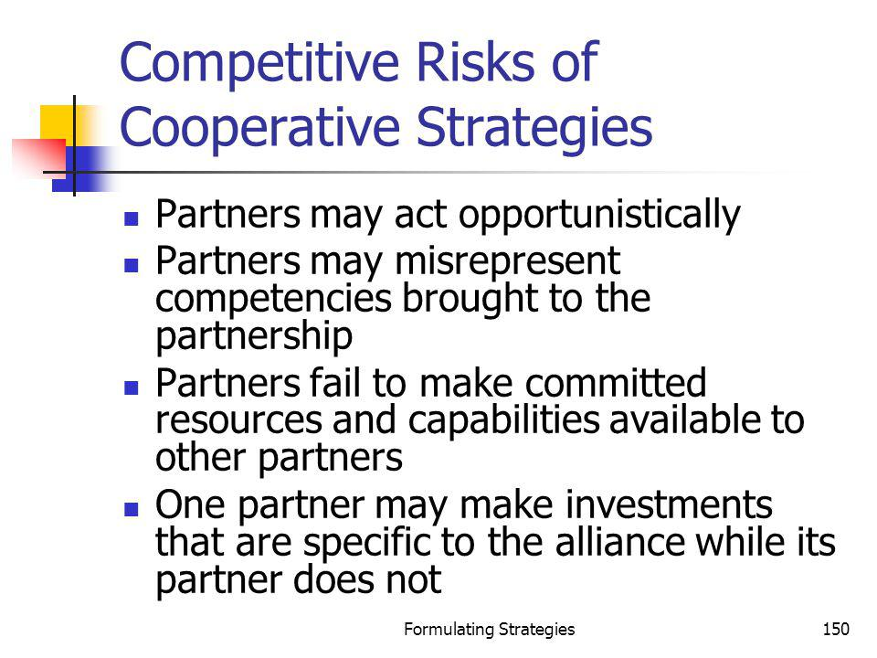 Competitive Risks of Cooperative Strategies