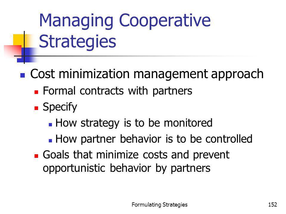 Managing Cooperative Strategies