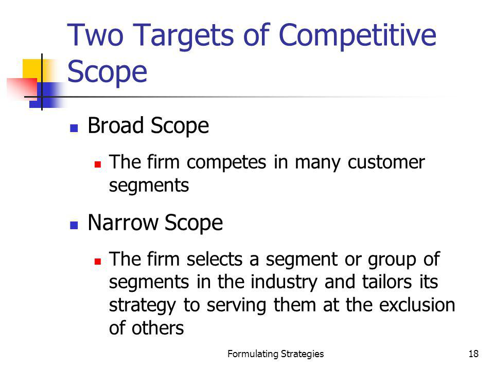 Two Targets of Competitive Scope