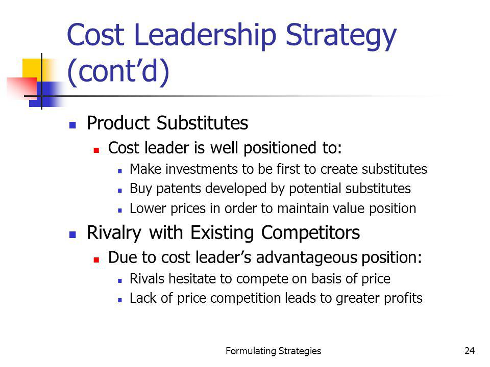 Cost Leadership Strategy (cont'd)