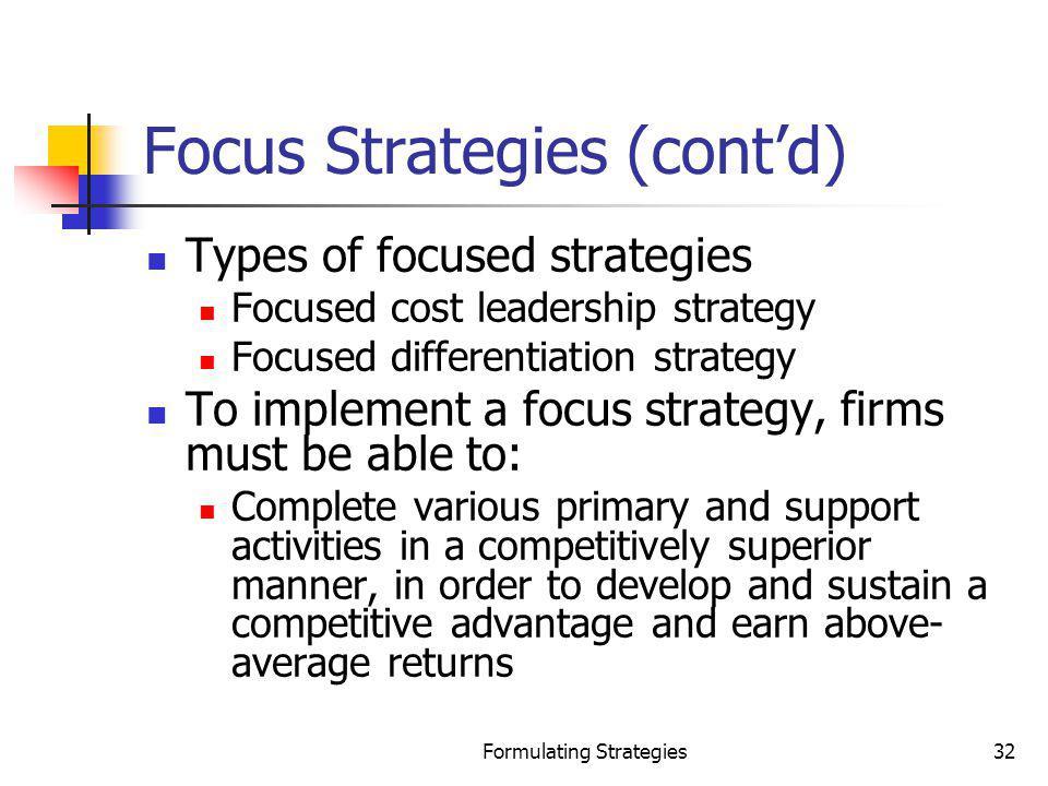 Focus Strategies (cont'd)