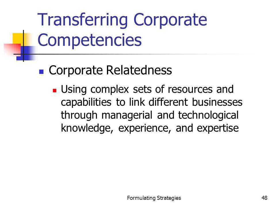 Transferring Corporate Competencies