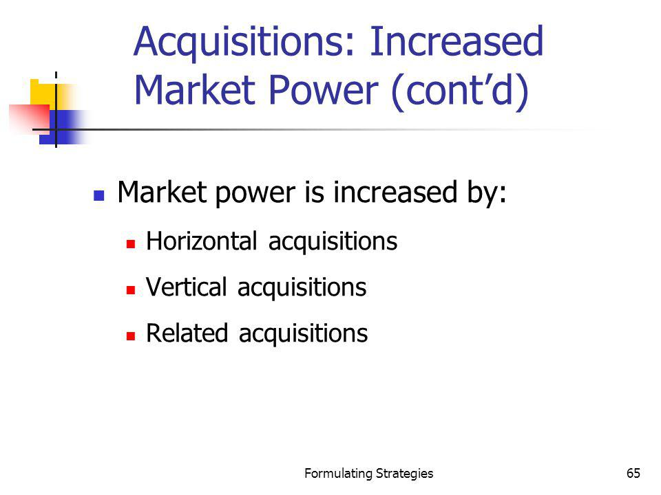 Acquisitions: Increased Market Power (cont'd)