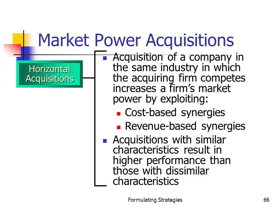 Market Power Acquisitions