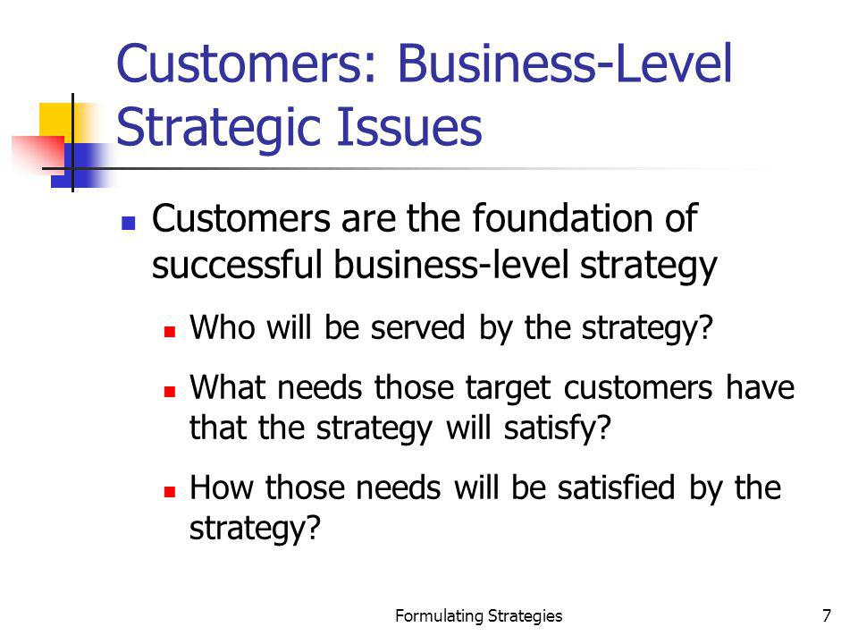 Customers: Business-Level Strategic Issues