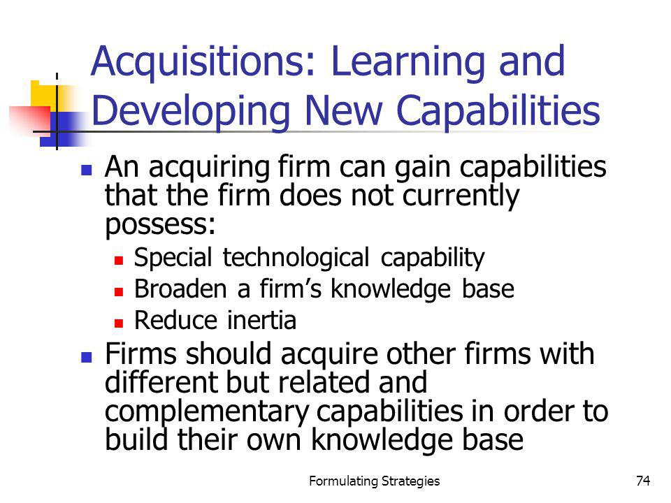 Acquisitions: Learning and Developing New Capabilities