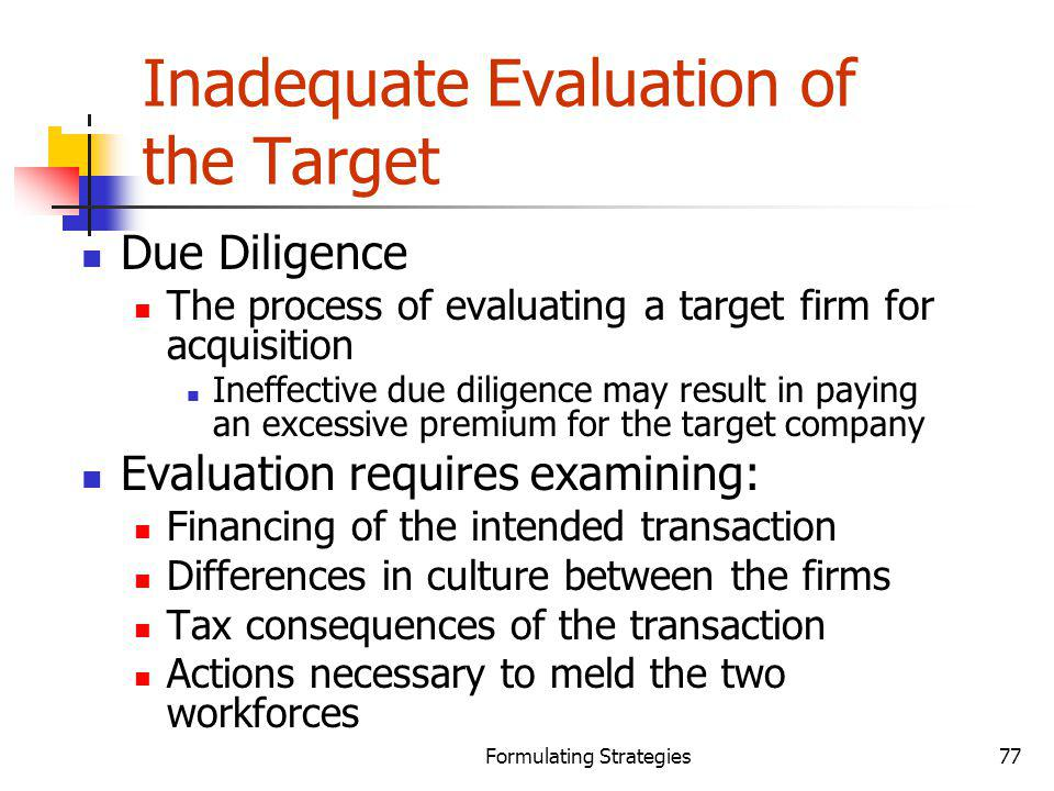 Inadequate Evaluation of the Target