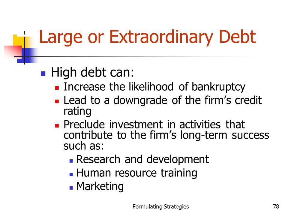 Large or Extraordinary Debt