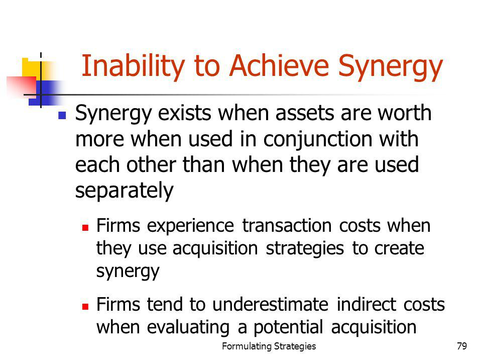 Inability to Achieve Synergy