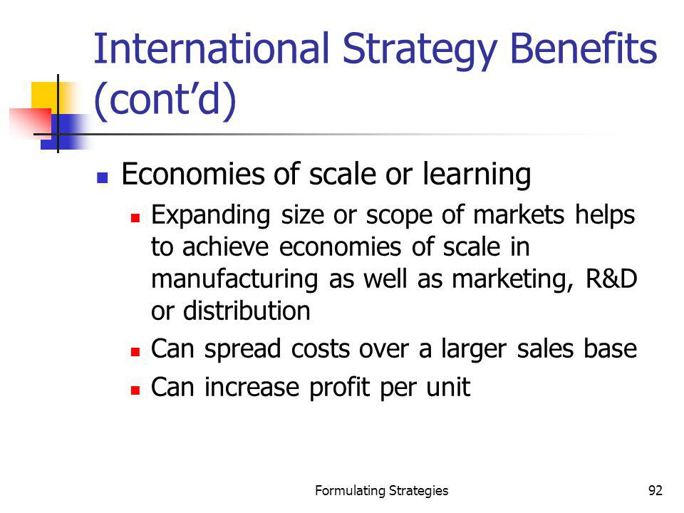 International Strategy Benefits (cont'd)