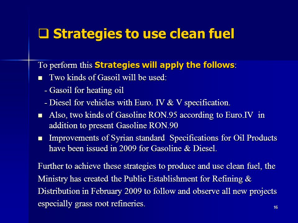 Strategies to use clean fuel