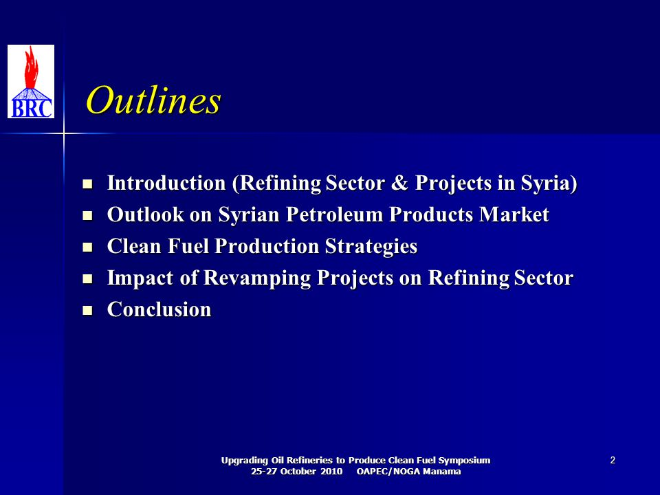 Outlines Introduction (Refining Sector & Projects in Syria)