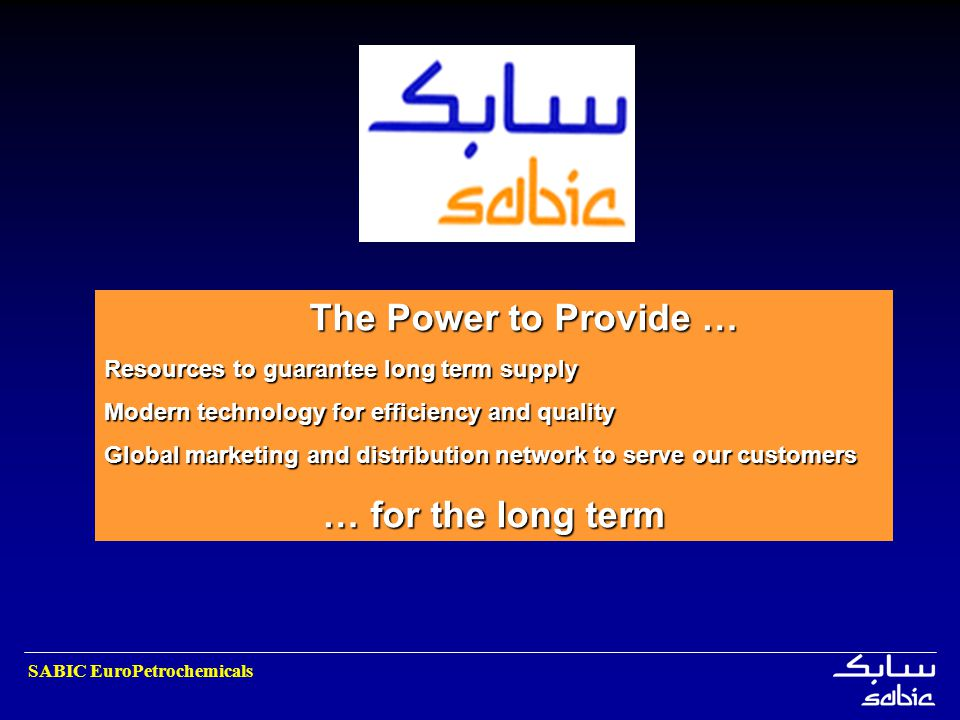The Power to Provide … … for the long term