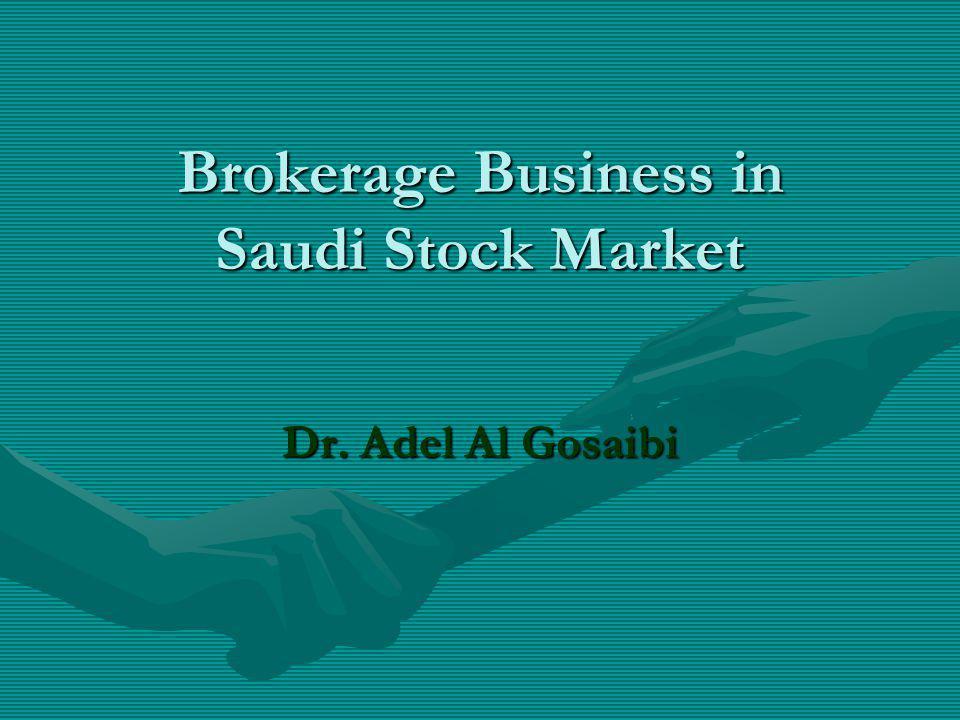 Brokerage Business in Saudi Stock Market