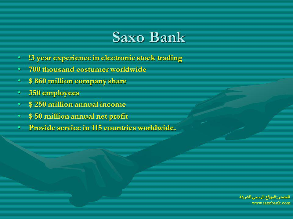 Saxo Bank !3 year experience in electronic stock trading
